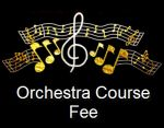 Orchestra Class Fee