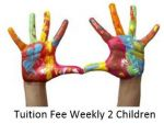 Tuition Fee Weekly 2 children