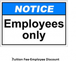 Tuition Fee Wkly Employee Disc