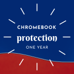 CHROMEBOOK PROTECTION - 1 YEAR